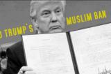 """Donald Trump's """"Muslim Ban"""""""